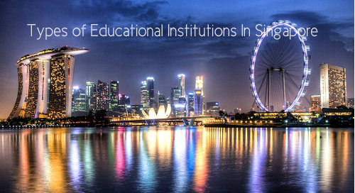 Educational Institutions In Singapore