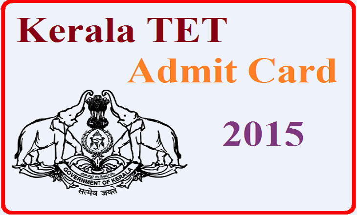 Kerala TET Hall Ticket 2015 Download- KTET Admit Card 2015