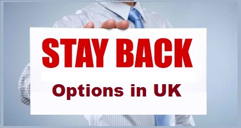 Stay Back Options in UK