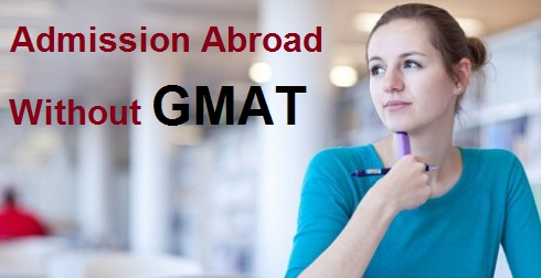 How to Get Admission Without GMAT Score