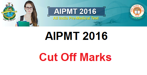 AIPMT 2016 Cut Off Marks Category Wise