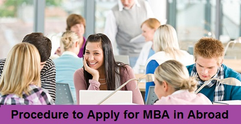 Procedure to Apply for MBA Course Abroad