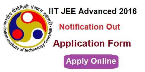 IIT JEE Advanced 2016 Application form