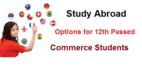 Study Abroad Options for Commere Students After Class 12th