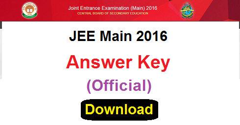 IIT JEE Main 2016 Answer Key Official