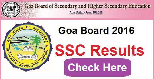 Goa Board SSC Result 2016 Date- GBSHSE 10th Result 2016 | gbshse.gov.in