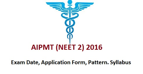 CBSE NEET Phase 2 Exam Date, Application Form, Pattern, & Other Details | aipmt.nic.in