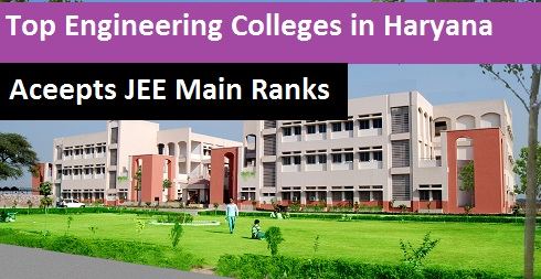 Engineering Colleges in Haryana accepting JEE Rank