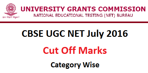 CBSE UGC NET July 2016 Cut Off Marks