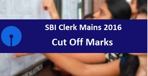 SBI Clerk Mains Cut Off Marks 2016