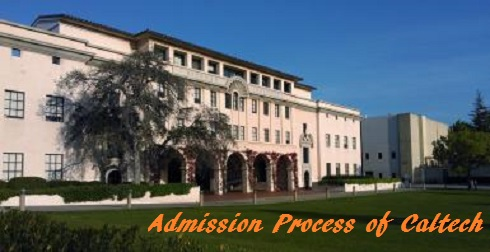 Admission Process of Caltech