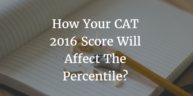 How Your CAT 2016 Score Will Affect The Percentile?