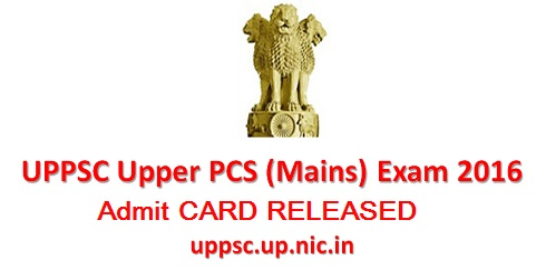 UPPSC PCS Mains Admit Card 2016