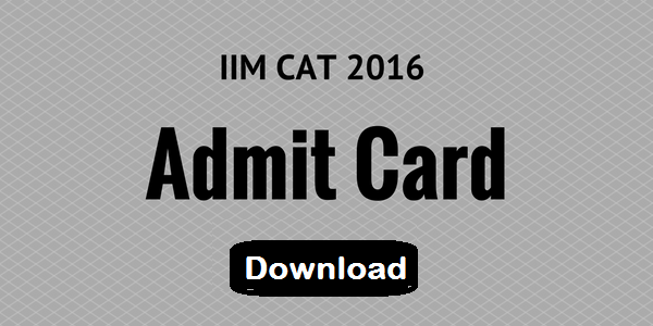 IIM CAT 2016 Admit Card