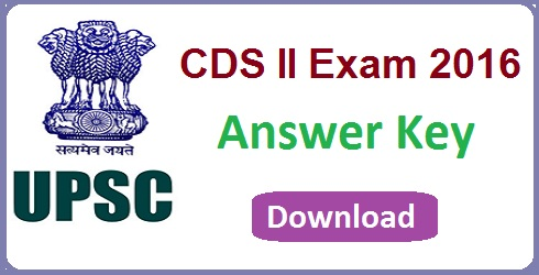 UPSC CDS 2 Answer Key 2016