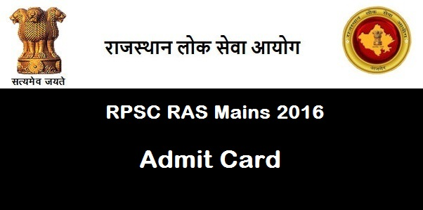 RPSC RAS Mains Admit Card 2016