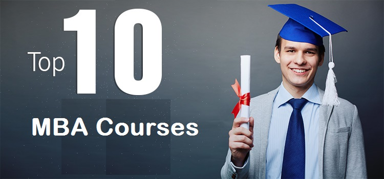 Top 10 MBA Courses in the World\ courses in mba