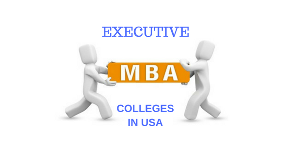 Executive MBA Colleges in USA
