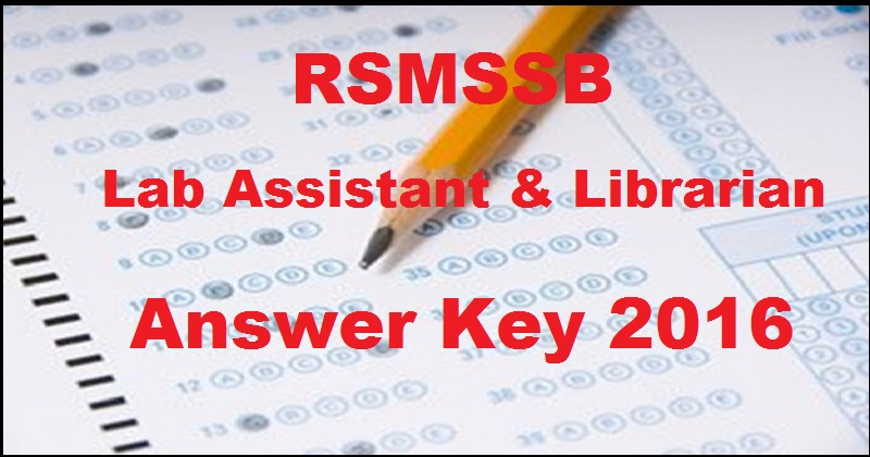 RSMSSB Lab Assistant Answer Key 2016