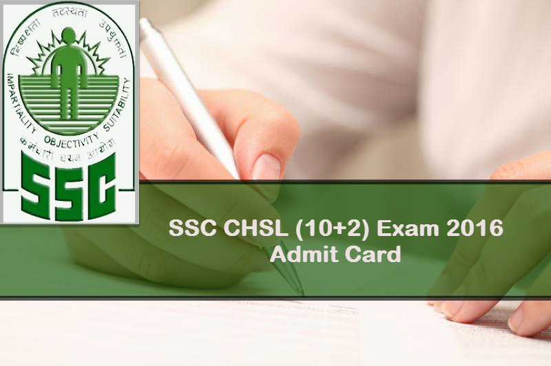 SSC CHSL Tier 1 Admit Card 2016