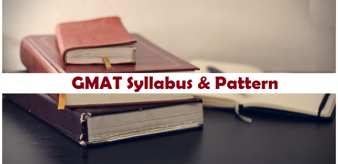 GMAT Exam Syllabus and New Pattern